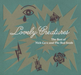"CD NICK CAVE AND THE BAD SEEDS ""Lovely Creatures"" (2CD)"