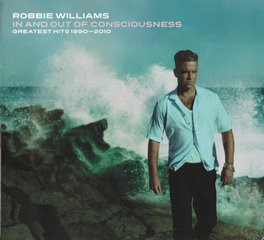 "ROBBIE WILLIAMS ""In And Out Of Consciousness. Greatest Hits 1990-2010"" (2CD)"